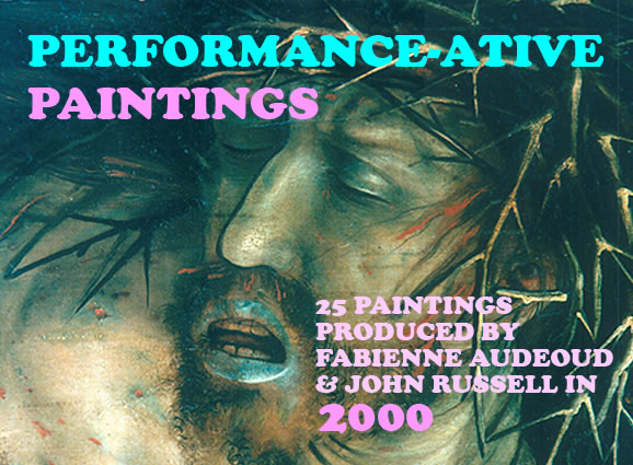Performance-ative Paintings